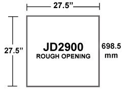 JD2900 Inlet Rough Opening